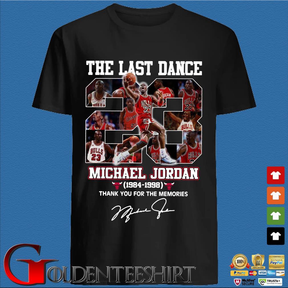 The Last Dance 23 Michael Jordan 1984-1998 Signature Thank You For The Memories Shirt
