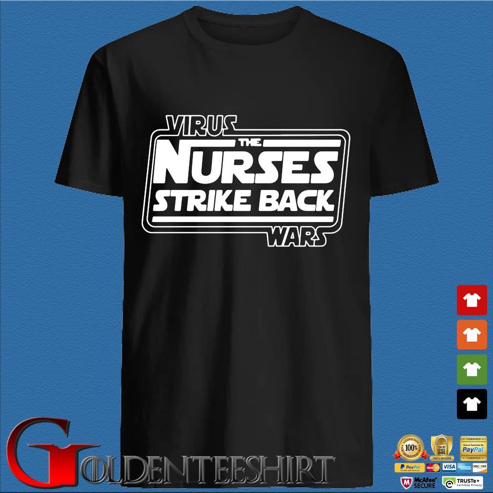 The Nurses Strike Back Wars Shirt