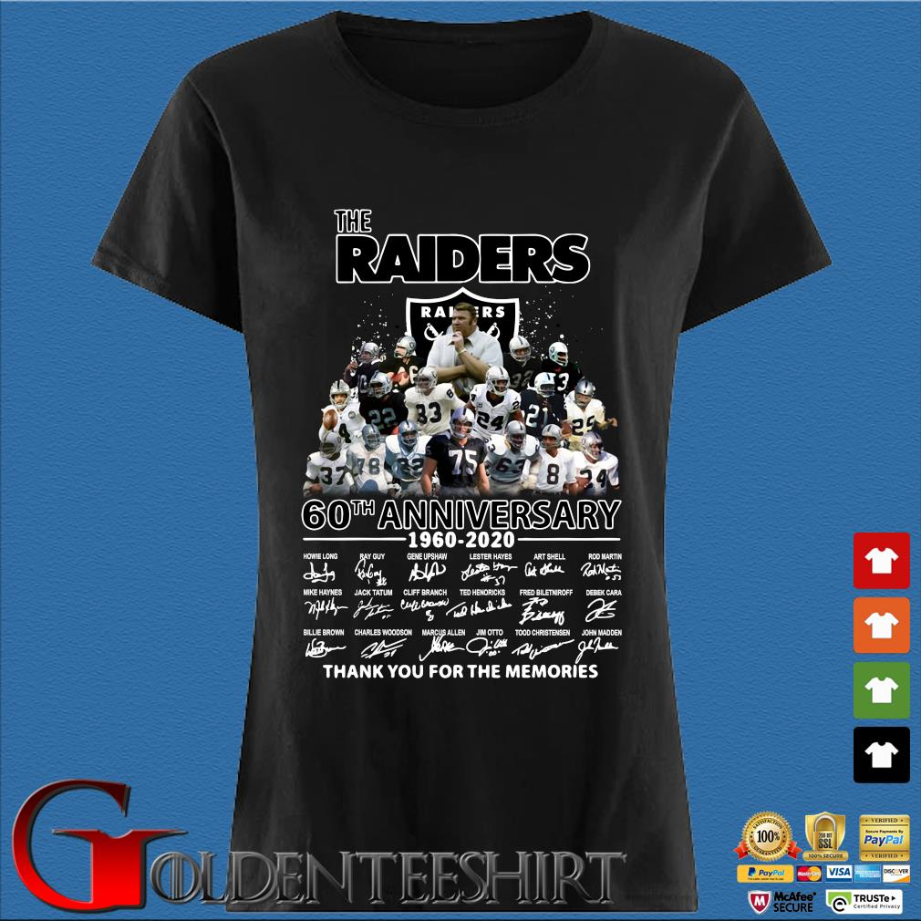 The Raiders 60th Anniversary 1960-2020 Thank You For The Memories Shirt Den Ladies