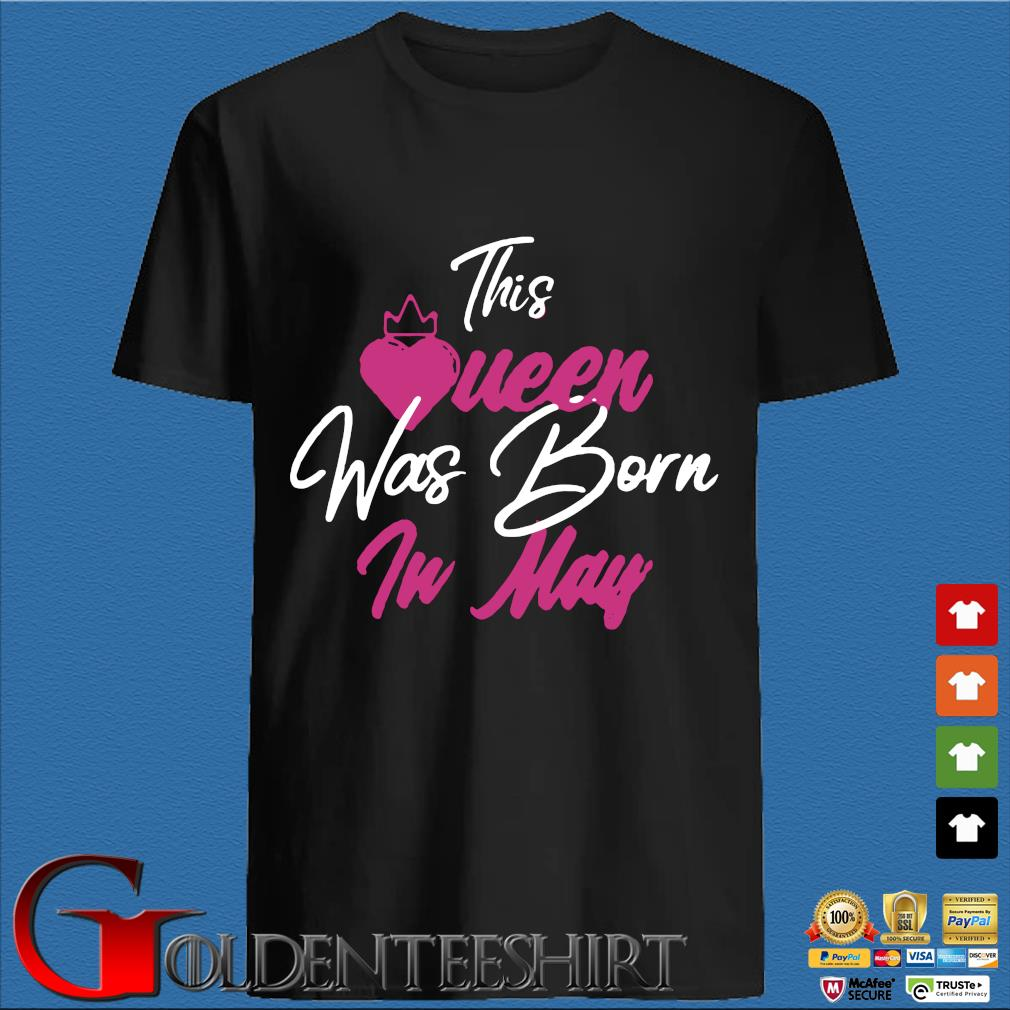 This Queen Was Born In May 2020 Shirt