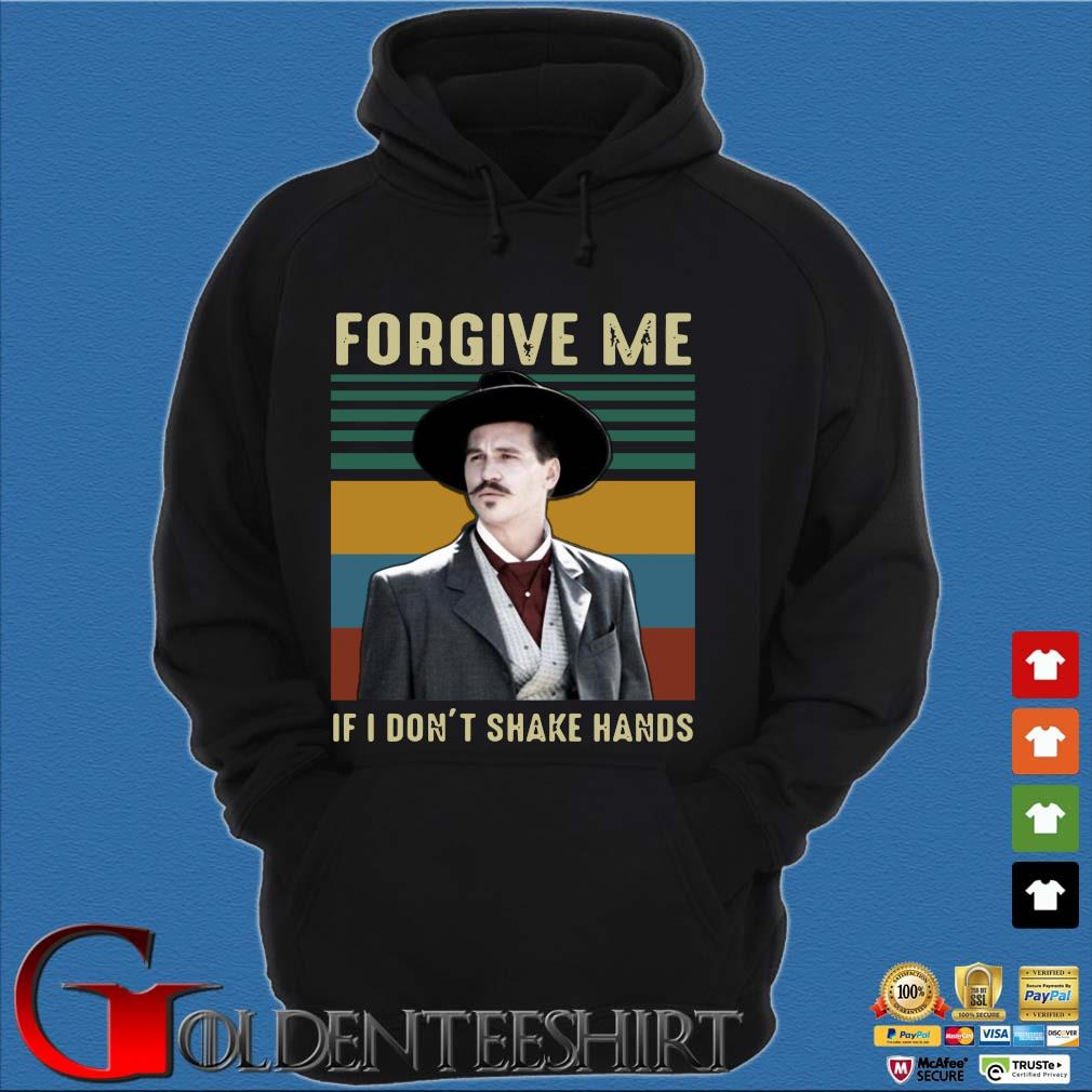 Tombstone Forgive Me If I Don't Shake Hands Vintage Shirt Hoodie đen