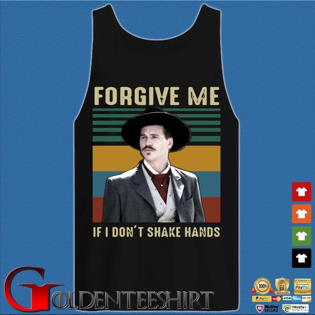 Tombstone Forgive Me If I Don't Shake Hands Vintage Shirt Tank top den