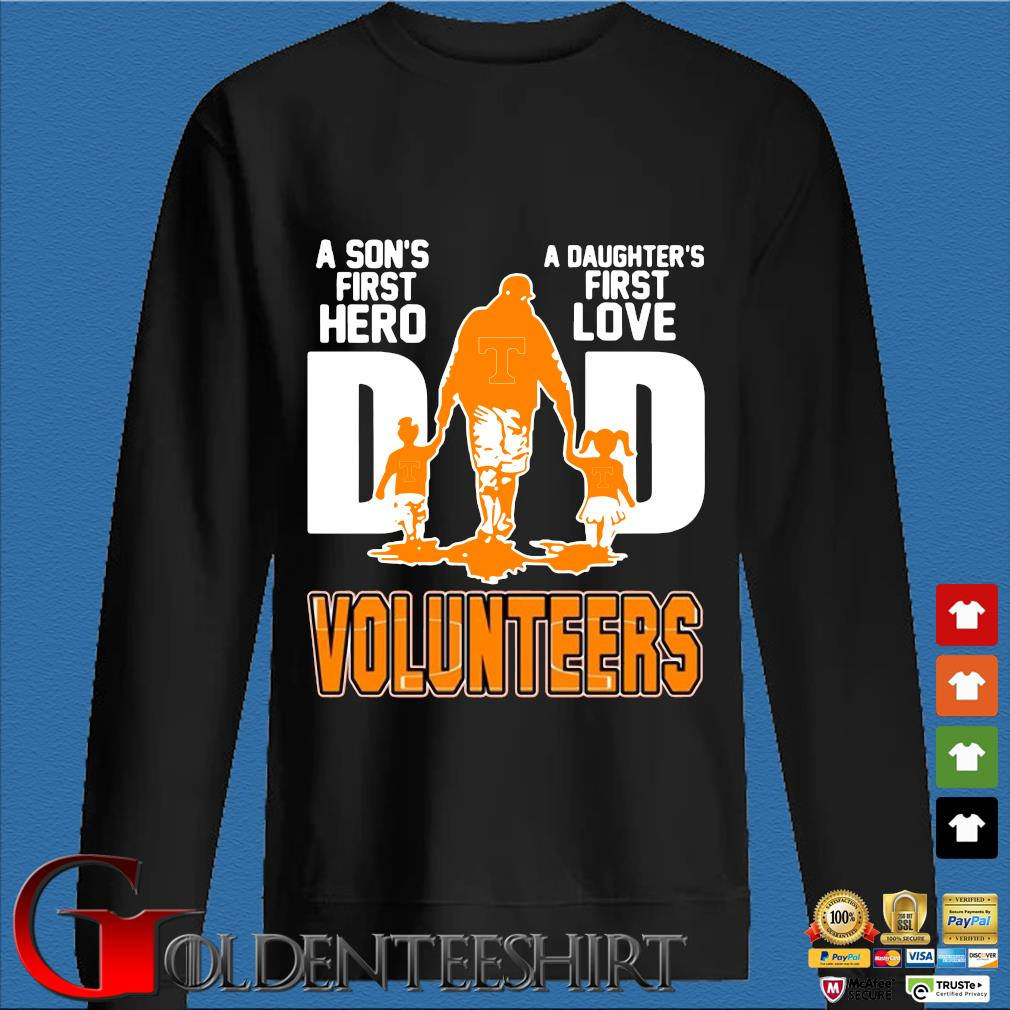 A Son's First Hero A Daughter's First Love Dad Volunteers Shirt Den Sweater