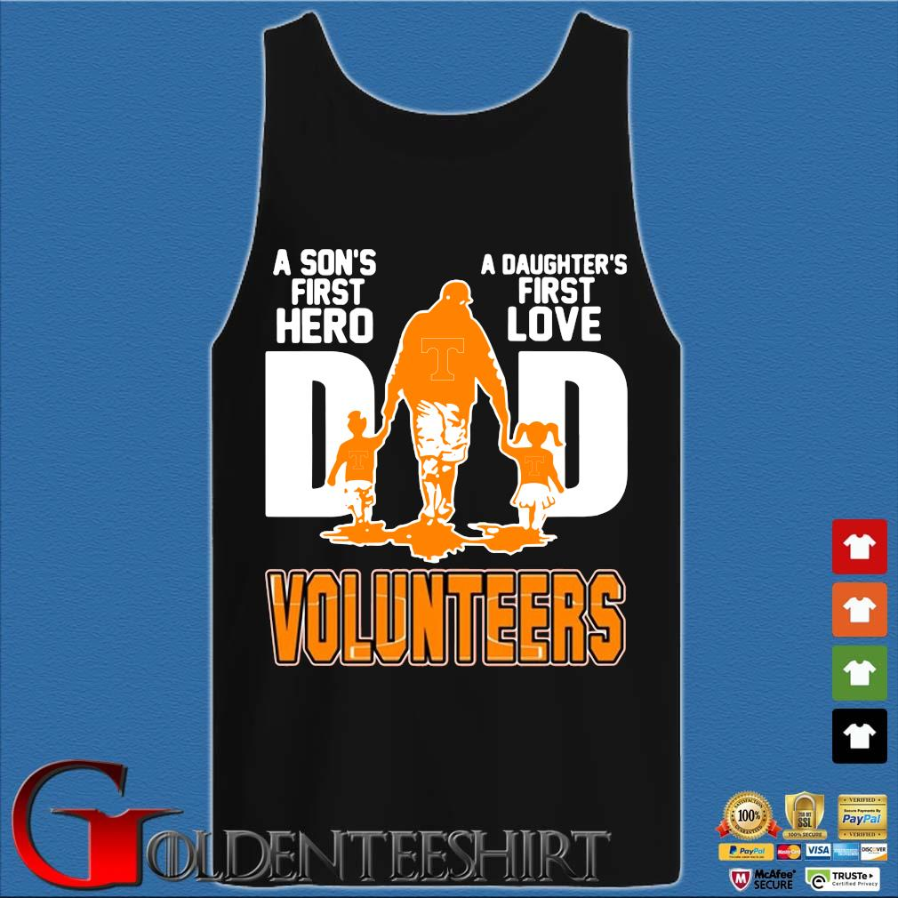 A Son's First Hero A Daughter's First Love Dad Volunteers Shirt Tank top den