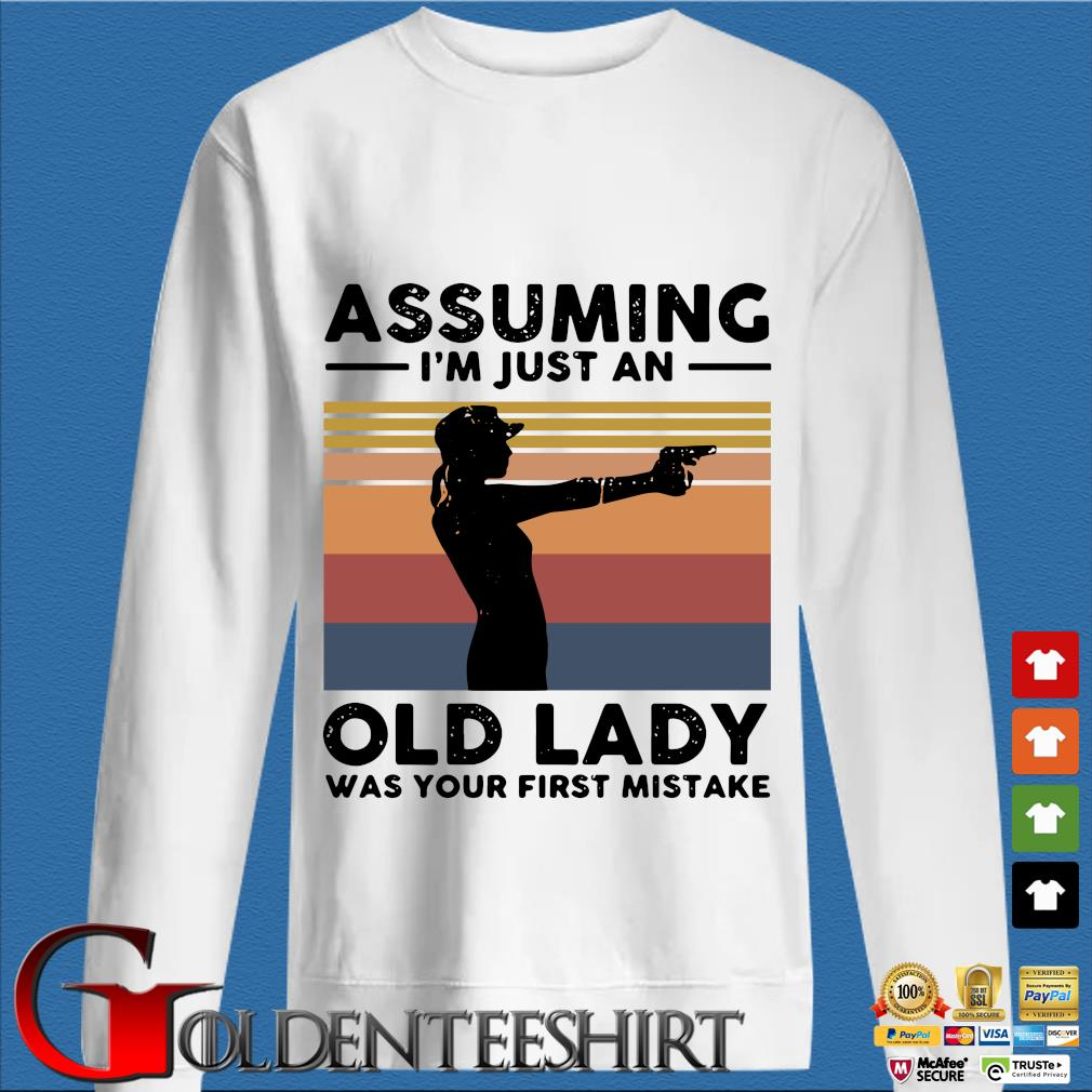 Assuming I'm Just An Old Lady Was Your First Mistake Vintage T-s trang Sweater