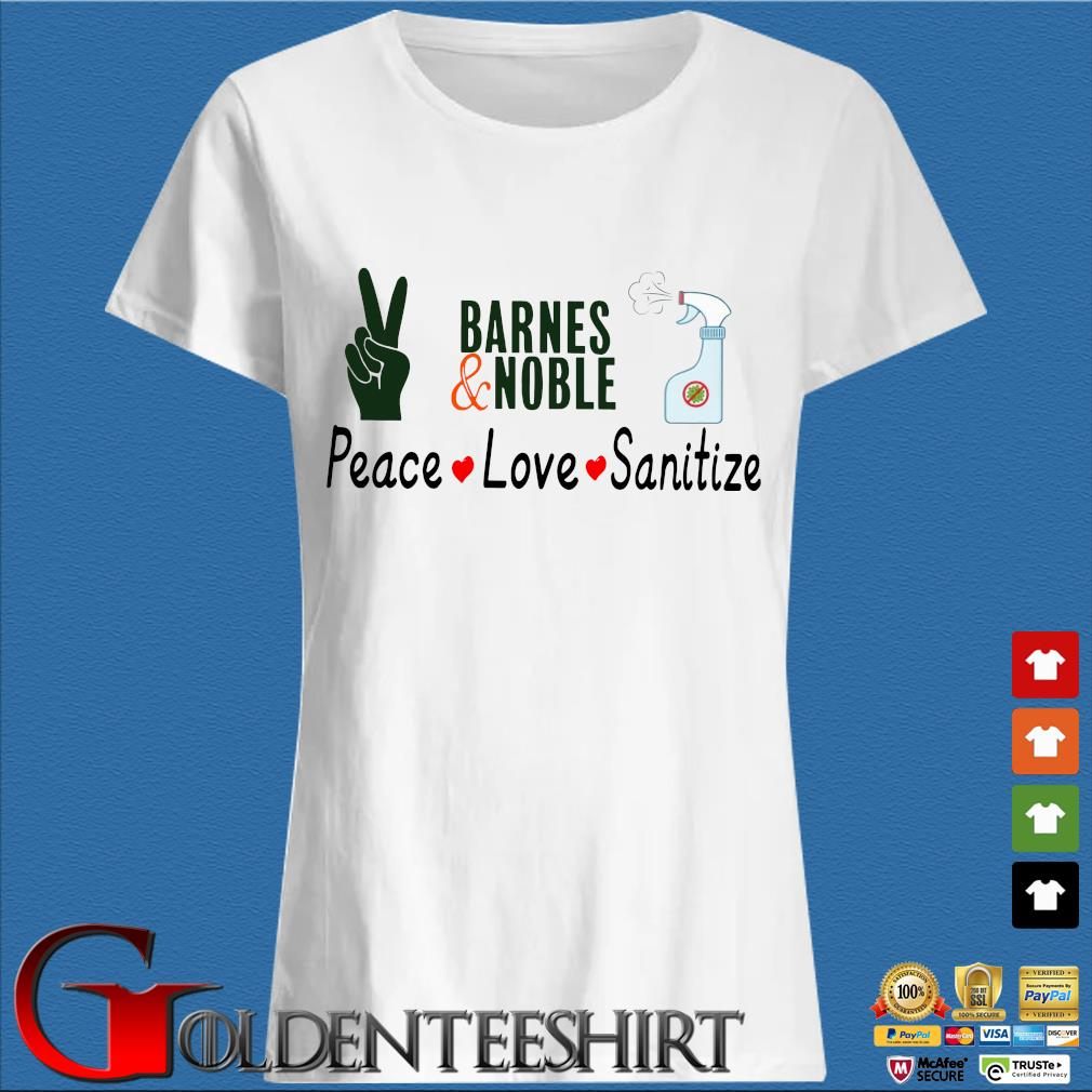 Barnes And Noble Peace Love Sanitize Shirt Trang Ladies