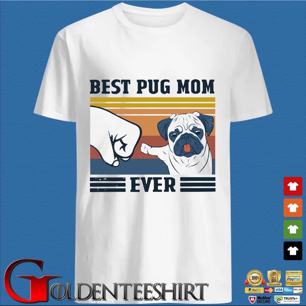 Best Pug Mom Ever Retro Vintage Shirt