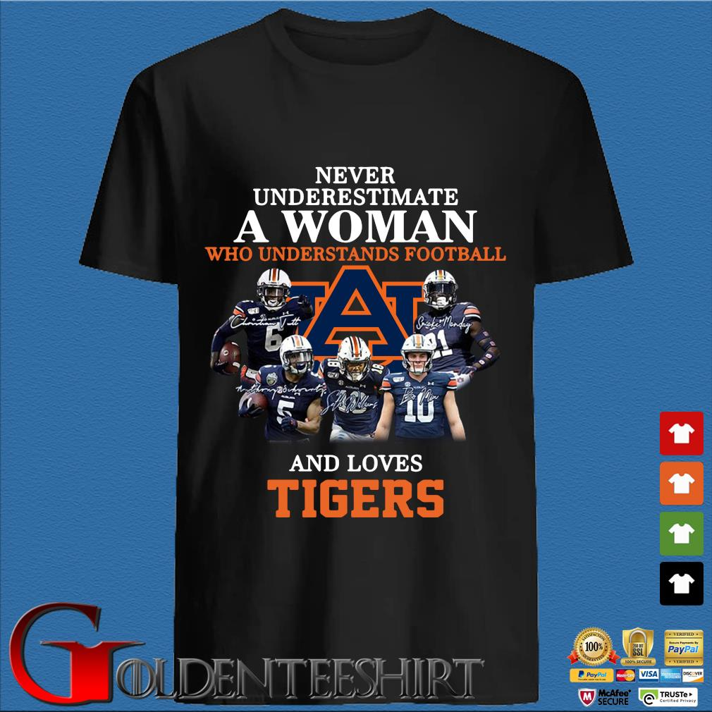 Never Underestimate A Woman Who Understands Football And Love Tiger Shirt