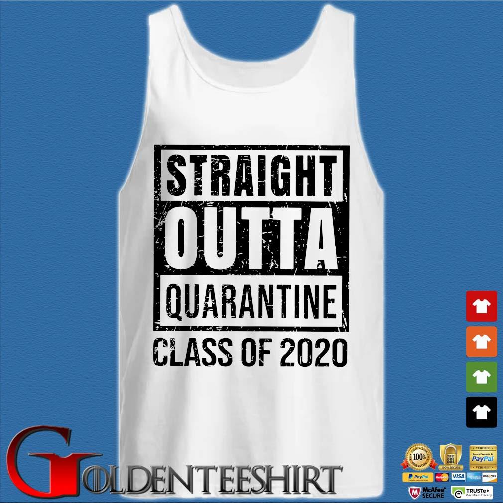 Straight Outta Quarantine Class Of 2020 T-Shirts Tank top trắng