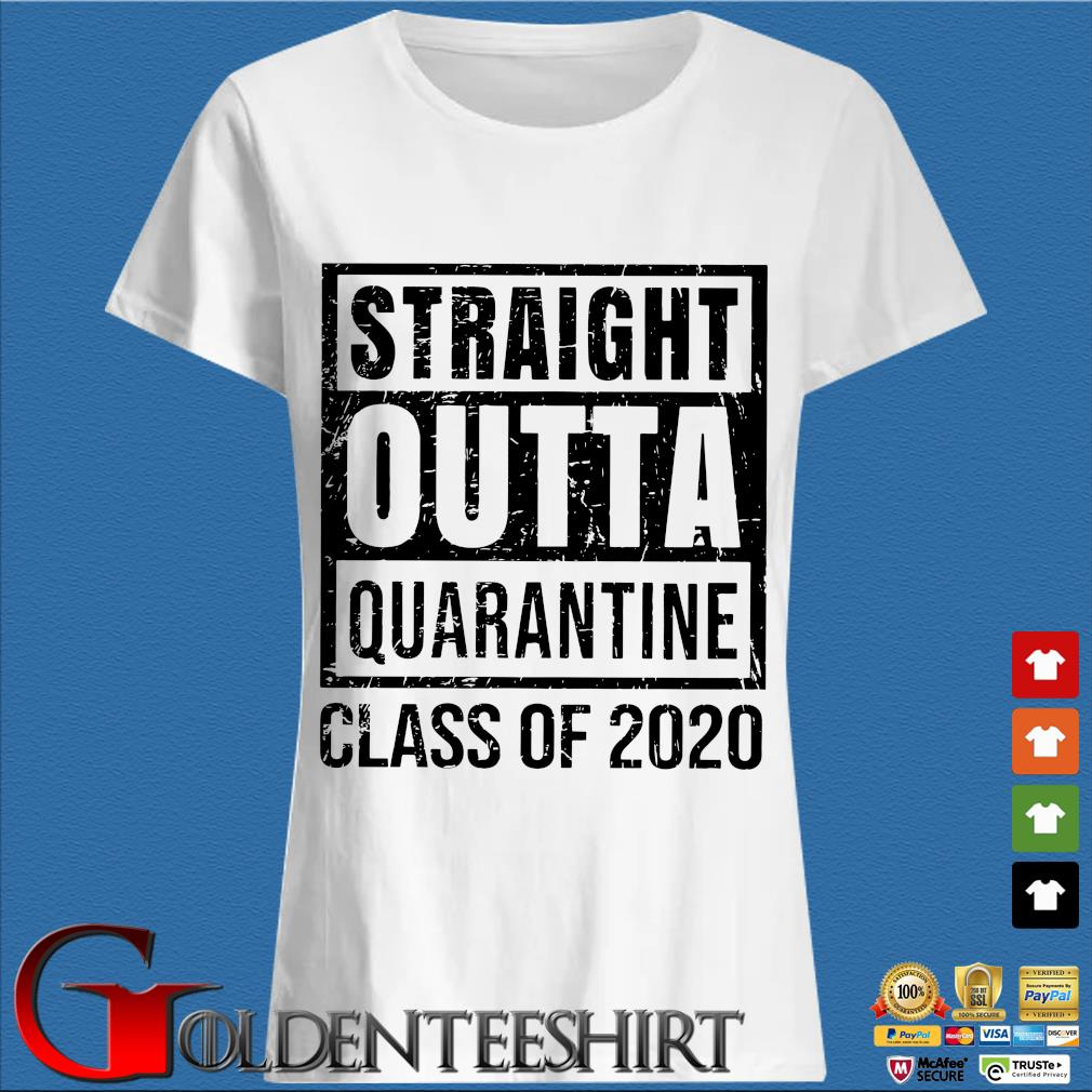 Straight Outta Quarantine Class Of 2020 T-Shirts Trang Ladies