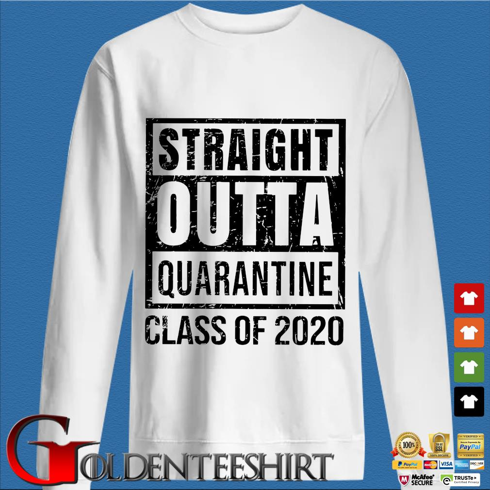 Straight Outta Quarantine Class Of 2020 T-Shirts trang Sweater
