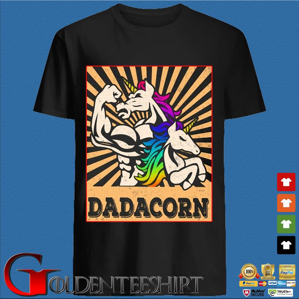 Strong Unicorn Dadacorn Shirt