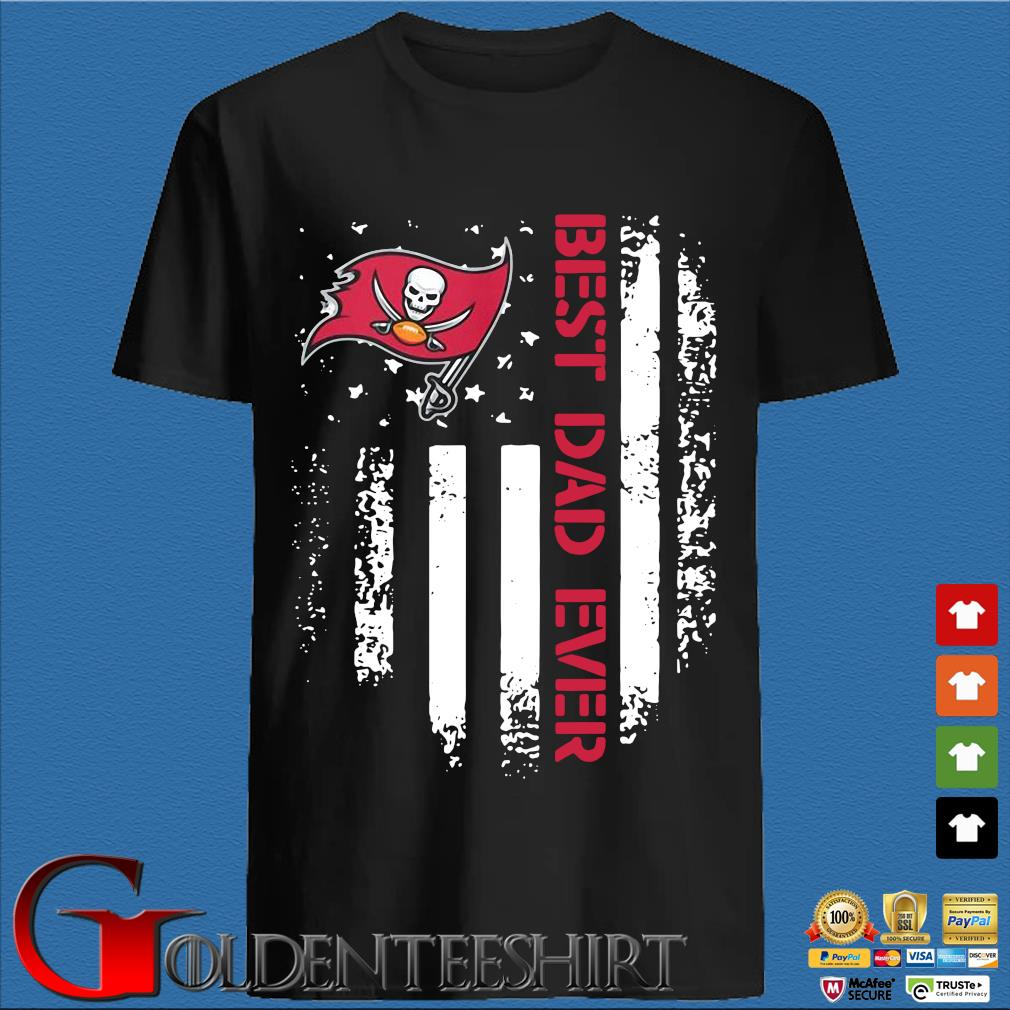 Tampa Bay Buccaneers Best Dad Ever American Flag Shirt