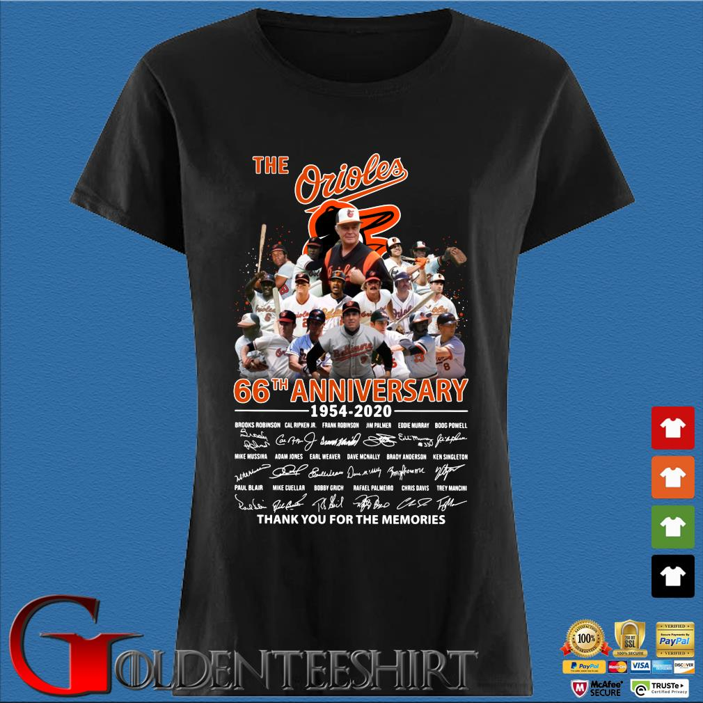 The Baltimore Orioles 66th Anniversary 1954-2020 Signature Thank You For The Memories Shirt Den Ladies