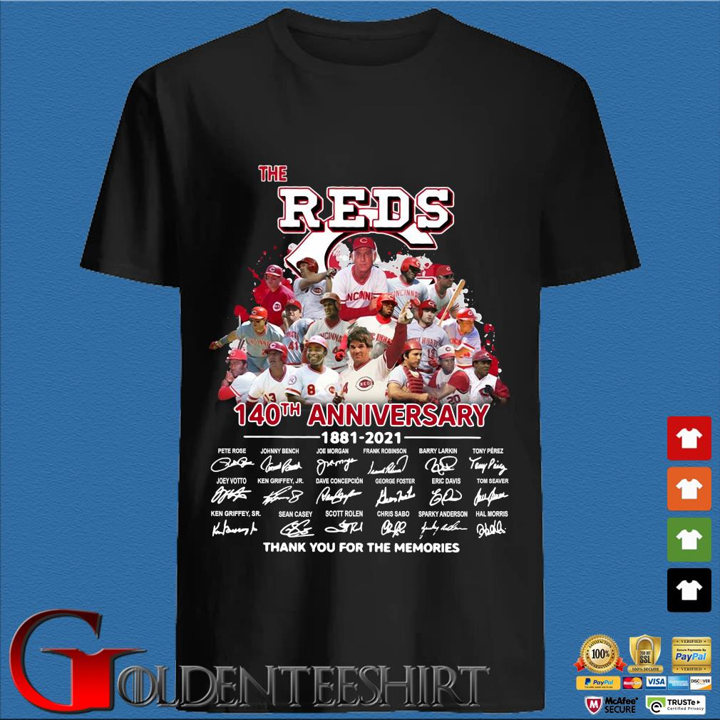 The Reds 140th Anniversary 1881 2021 Thank You For The Memories Signatures Shirt