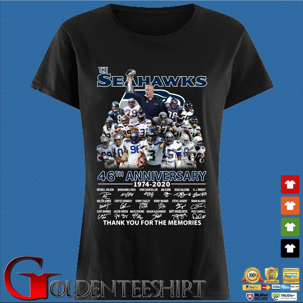 The Seattle Seahawks 46th Anniversary 1974 2020 Thank You For The Memories Signatures Shirt Den Ladies