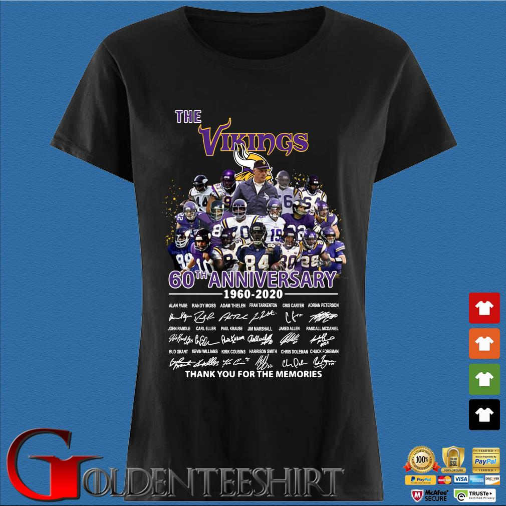 The Vikings 60th Anniversary 1960 2020 Signature Thank You For The Memories Shirt Den Ladies