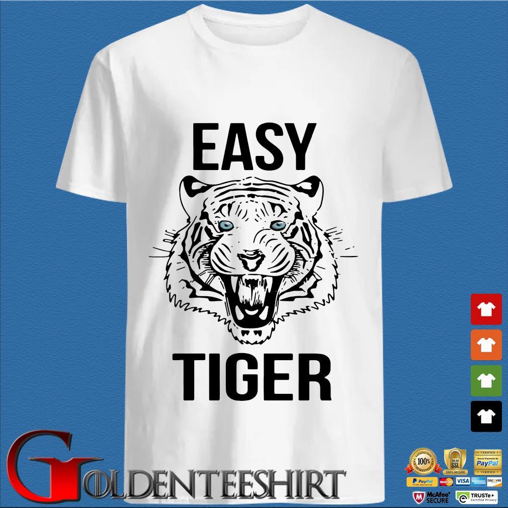 Tiger King Easy Tiger Shirt