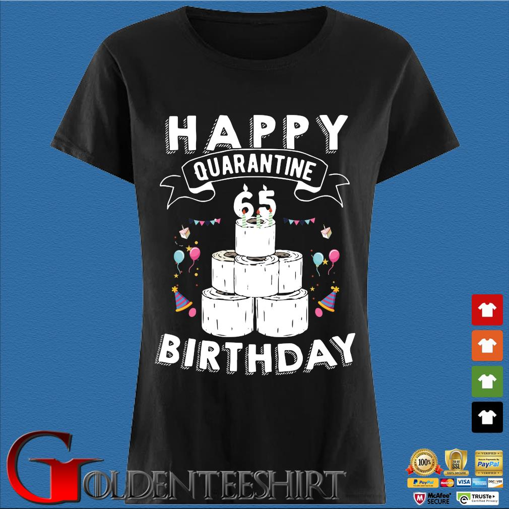 65th Birthday Social Distancing Shirt – Happy Quarantine Birthday 65 Years Old T-Shirt Den Ladies