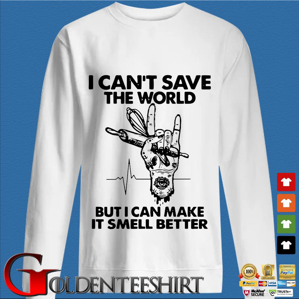Baker I Cant Save The World But I Can Make It Smell Better Heartbeat Shirt trang Sweater