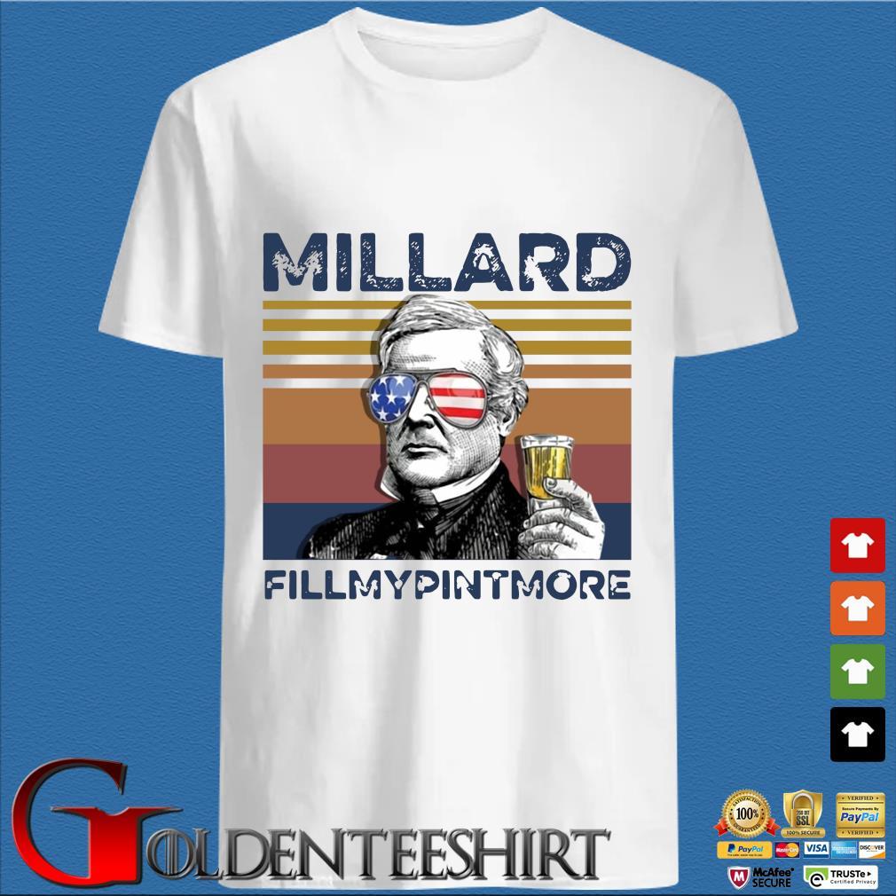 Millard Fillmypintmore Us Drink Independence Day Vintage Shirt