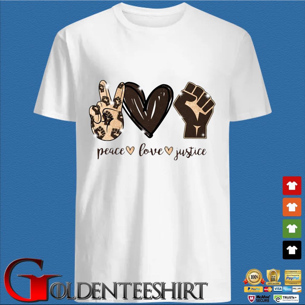 Peace Love Justice Diamond Shirt