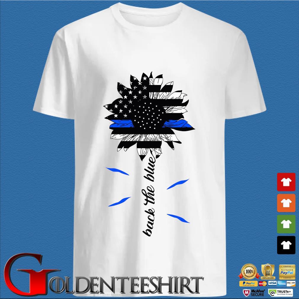 Sunflower American Flag Back The Blue Shirt