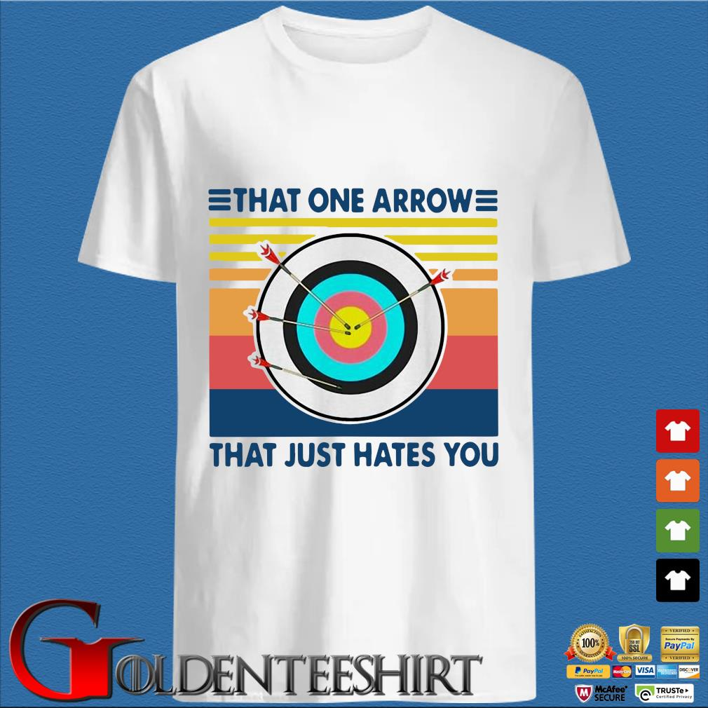 That One Arrow That Just Hates You Vintage Shirt