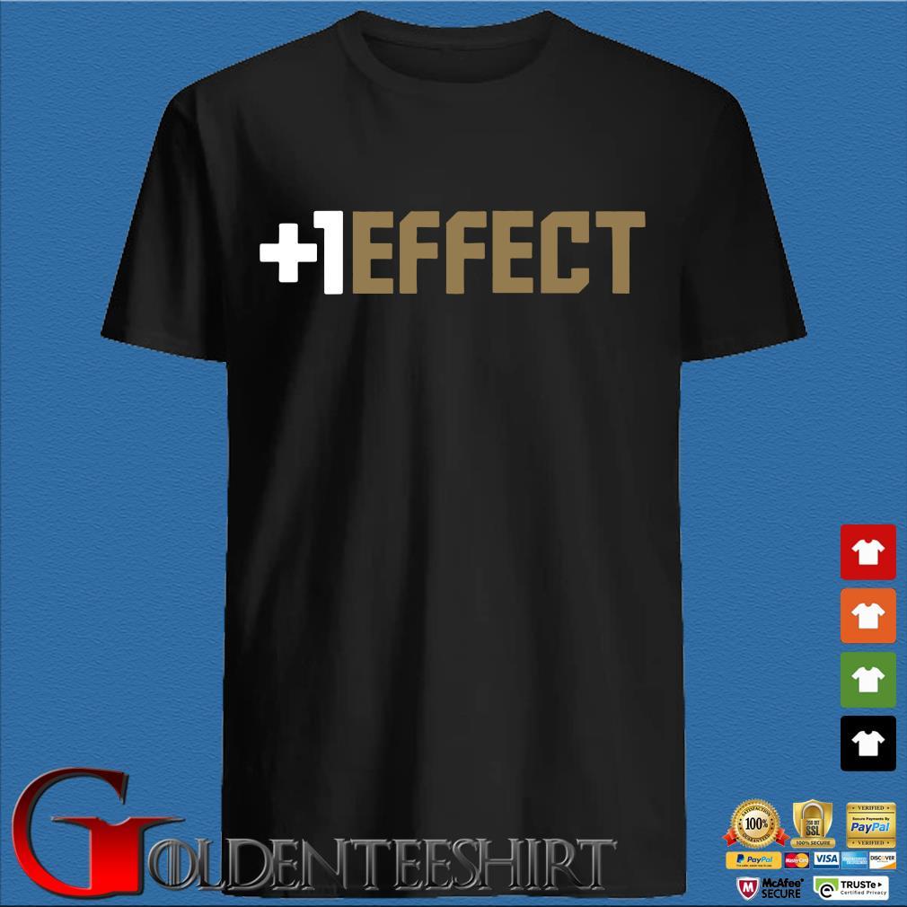 The +1 Effect Shirt