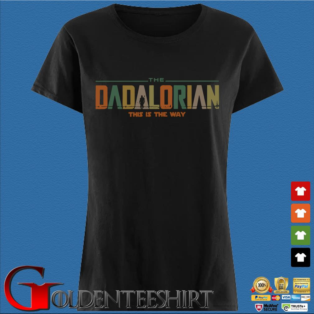 The Dadalorian This Is The Way Vintage Shirt Den Ladies