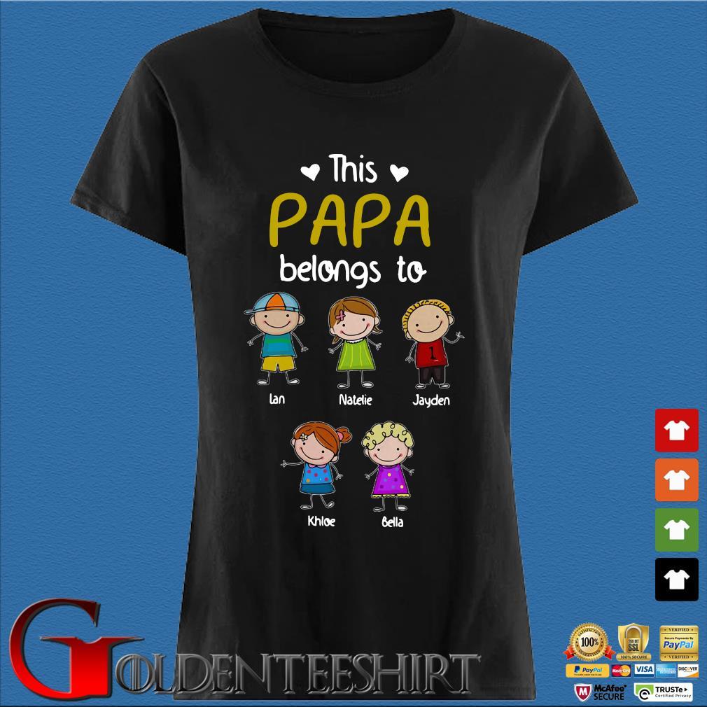 This Papa Belongs To Personalized Papa Doodle Shirt Den Ladies