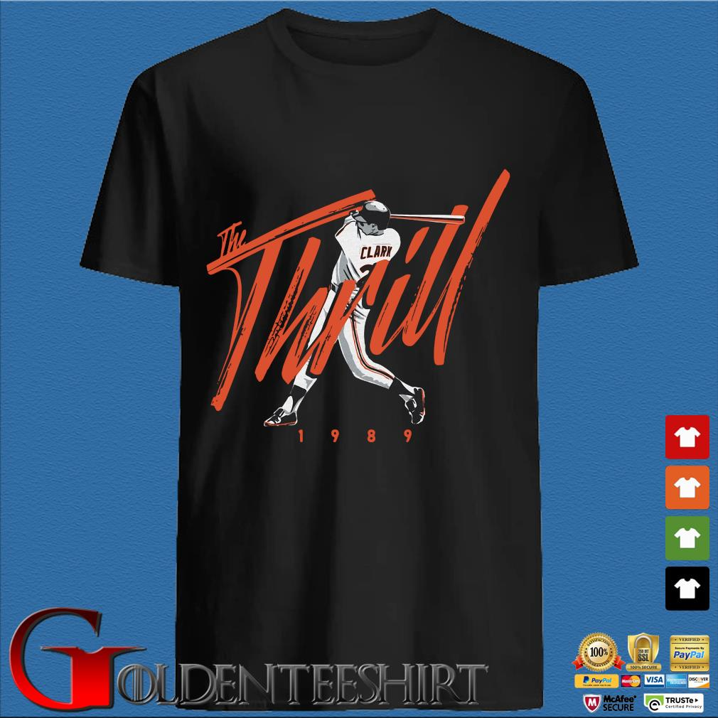 Will Clark The Thrill 1989 Shirt