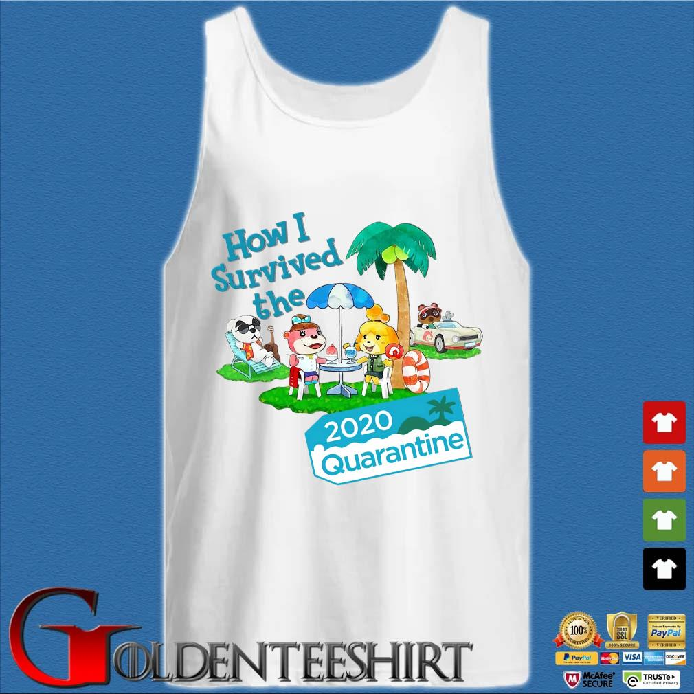 Animal Crossing How I Survived The 2020 Quarantine Shirt Tank top trắng