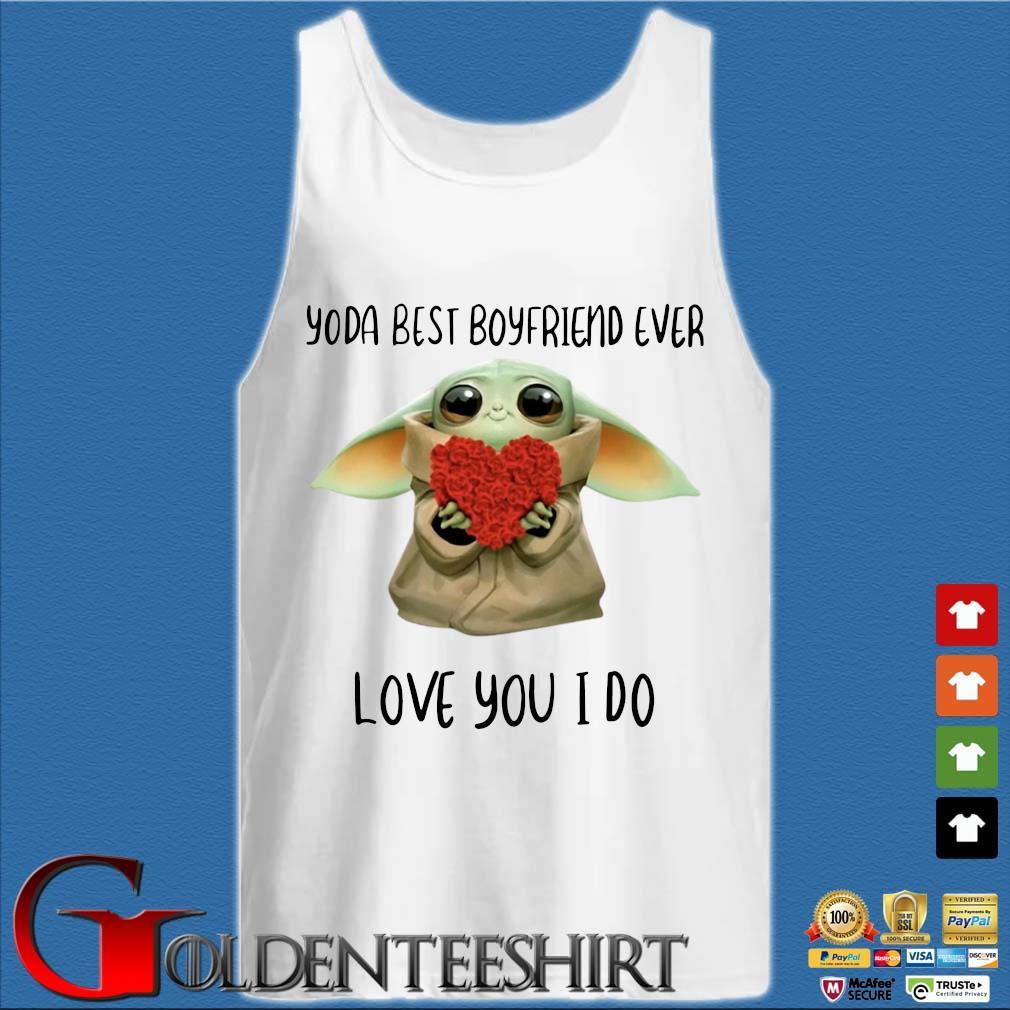 Baby Yoda Hug Flower Heart Best Boyfriend Ever Love You I Do Shirt Tank top trắng
