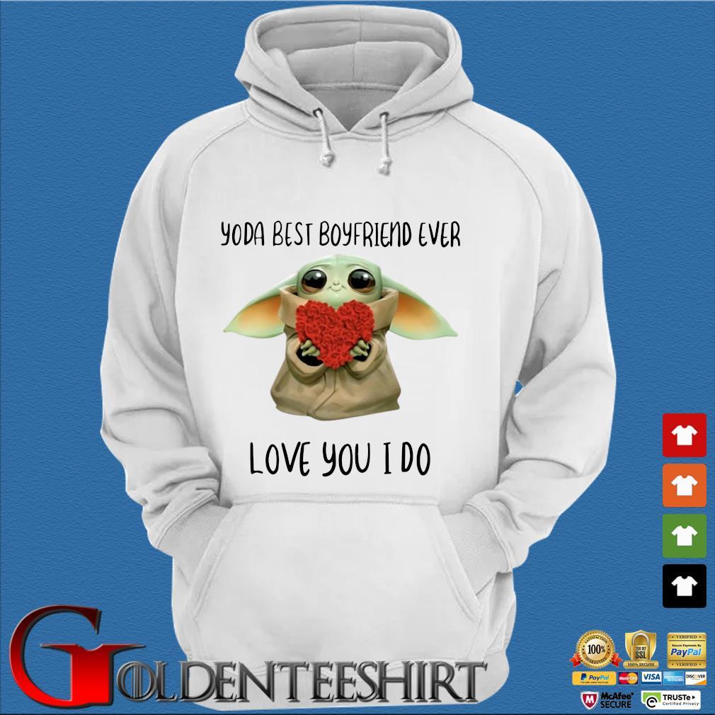 Baby Yoda Hug Flower Heart Best Boyfriend Ever Love You I Do Shirt Trang Hoodie
