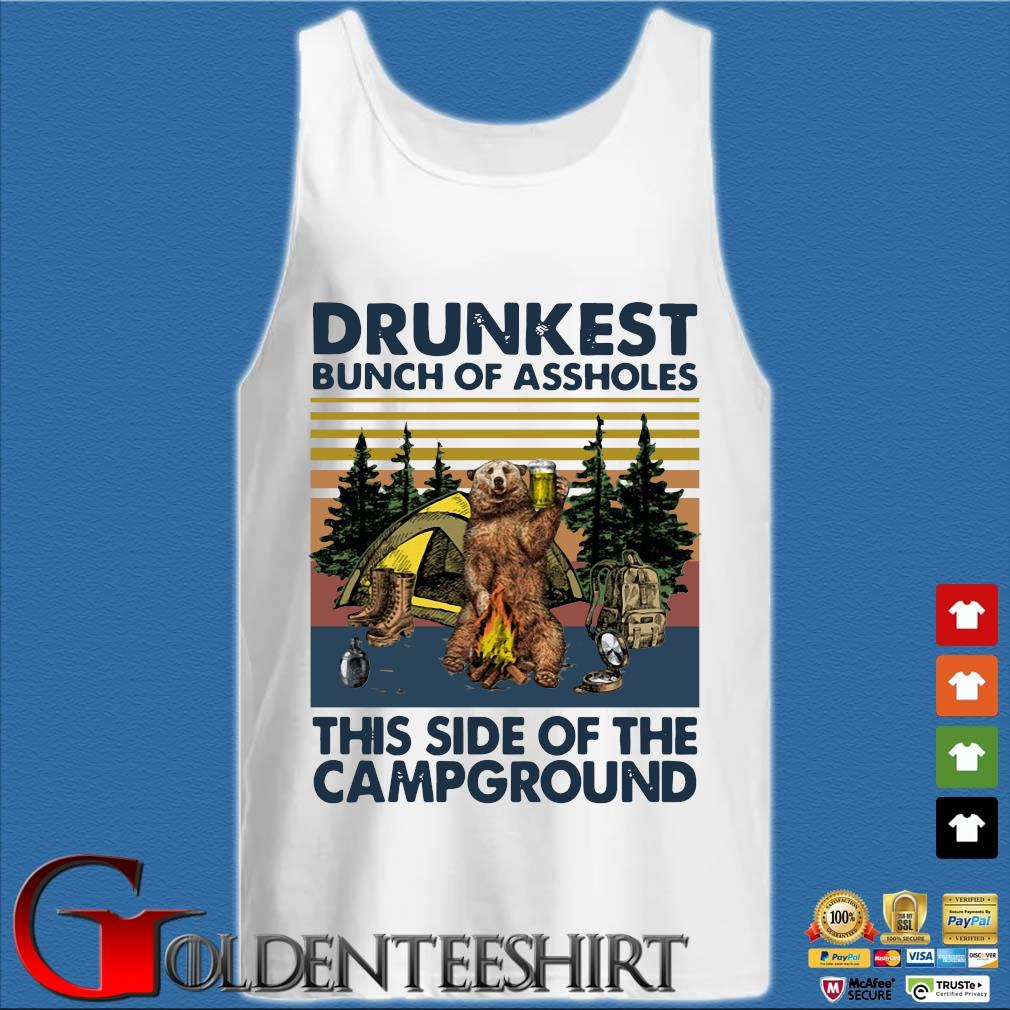 Bear drunkest bunch of assholes this side of the campground vintage shirts Tank top trắng
