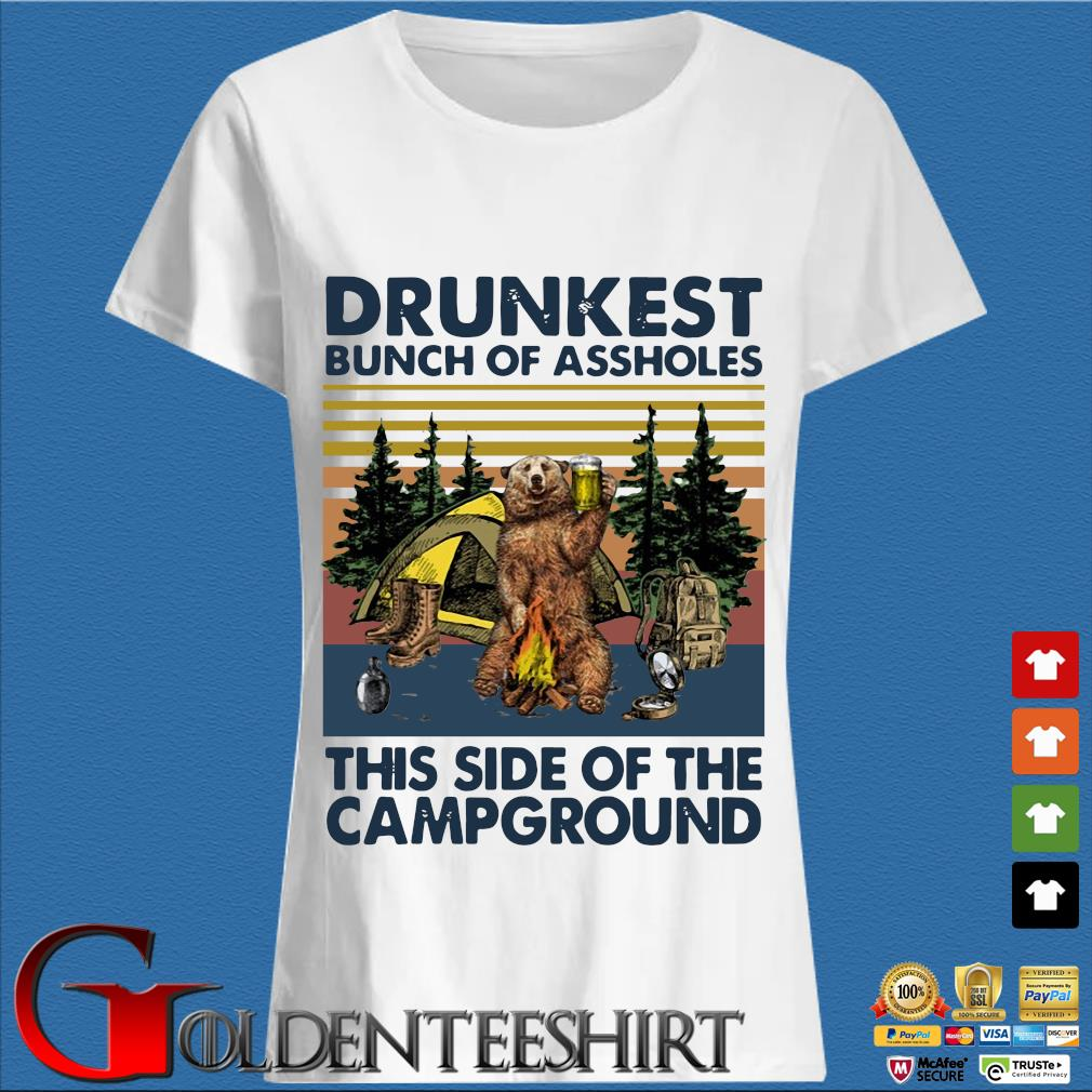 Bear drunkest bunch of assholes this side of the campground vintage shirts Trang Ladies