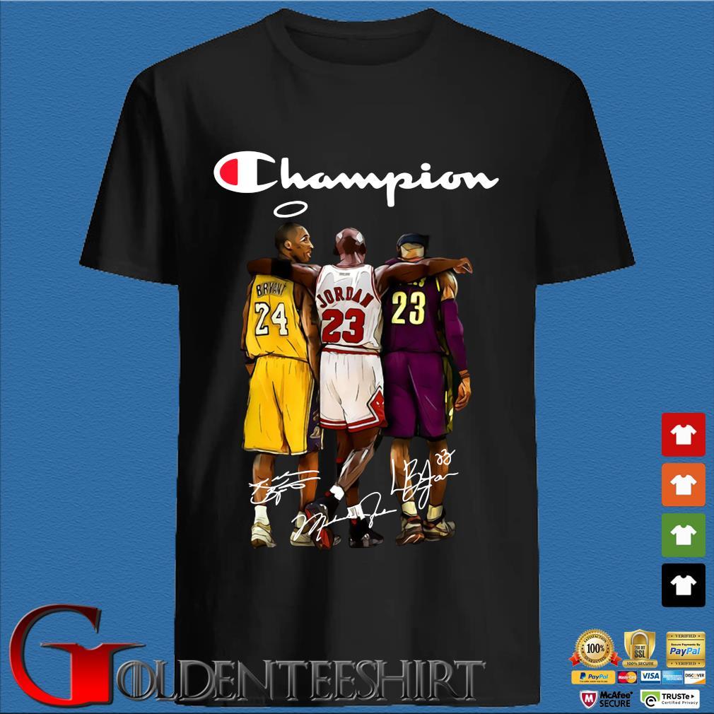 Champion Lebron James Kobe Bryant And Michael Jordan Signatures Shirt