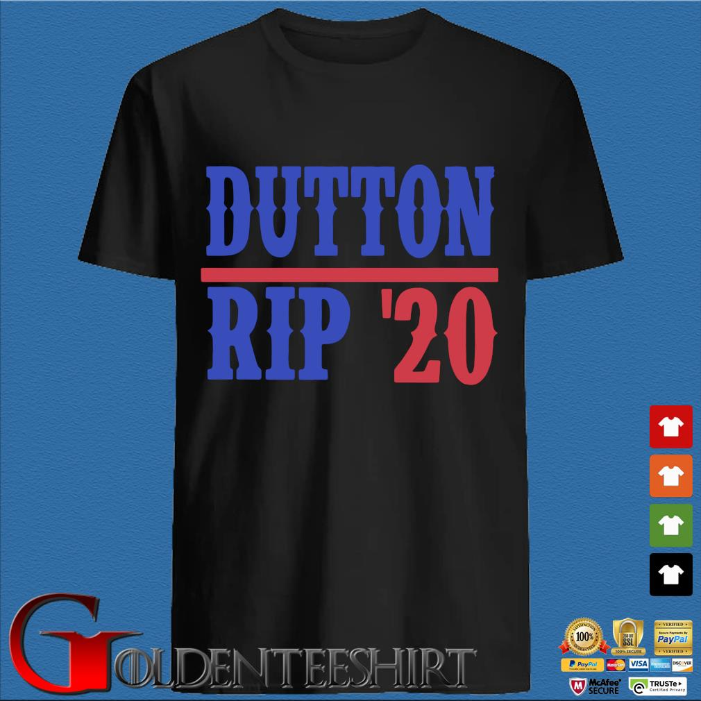 Dutton rip 2020 shirt