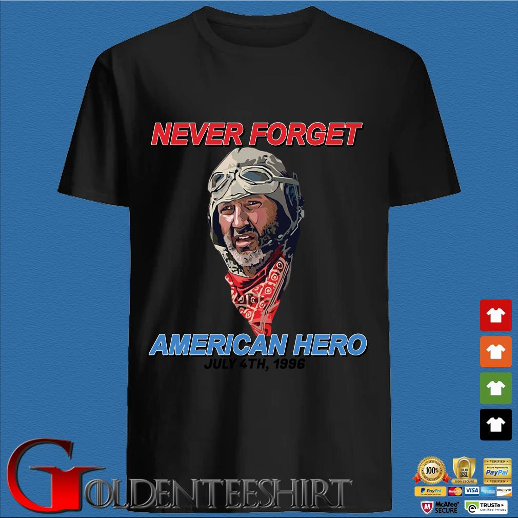 Never Forget American Hero July 4th 1996 Tee Shirt