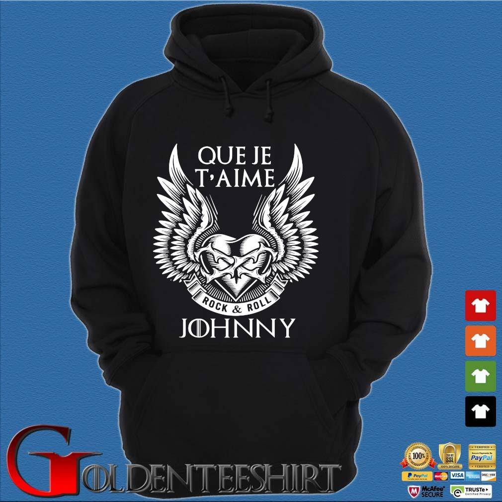 Que Je T'aime Rock And Roll Johnny Shirt Hoodie đen