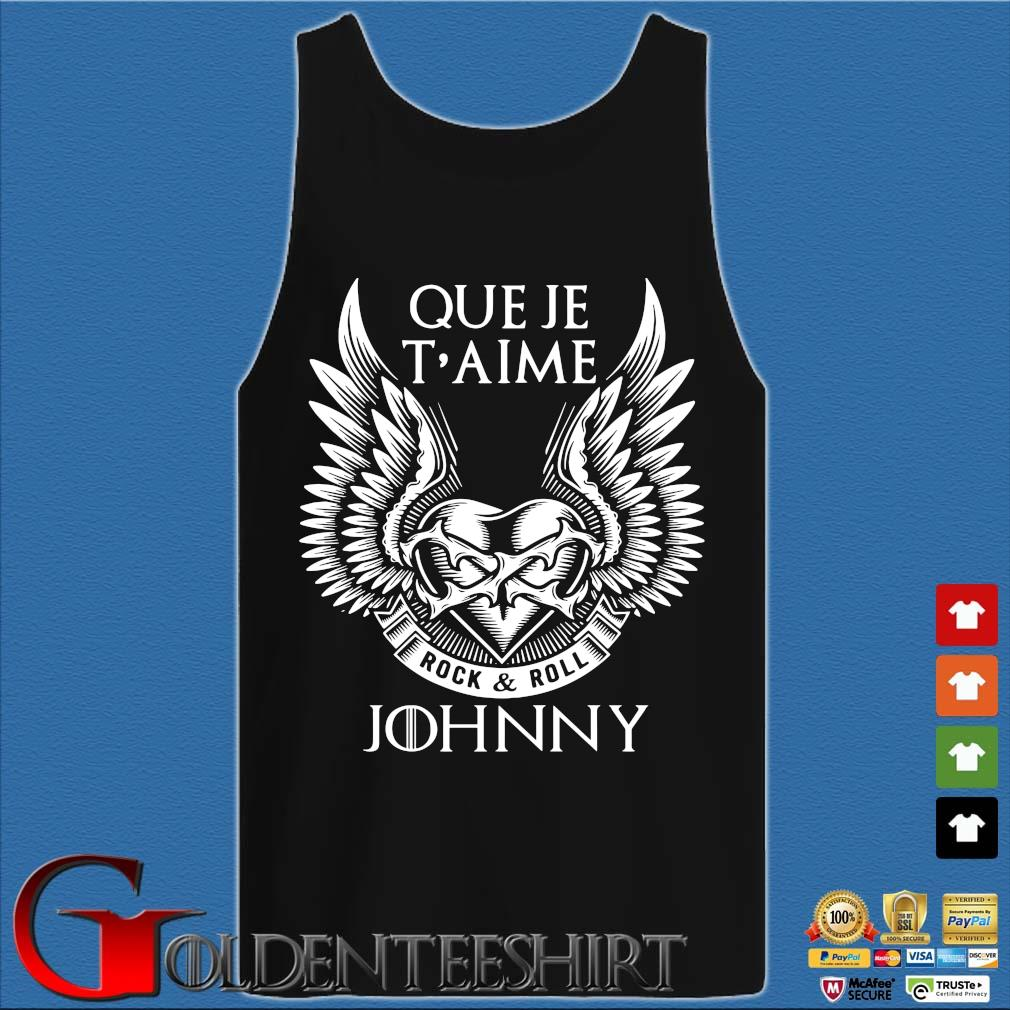 Que Je T'aime Rock And Roll Johnny Shirt Tank top den