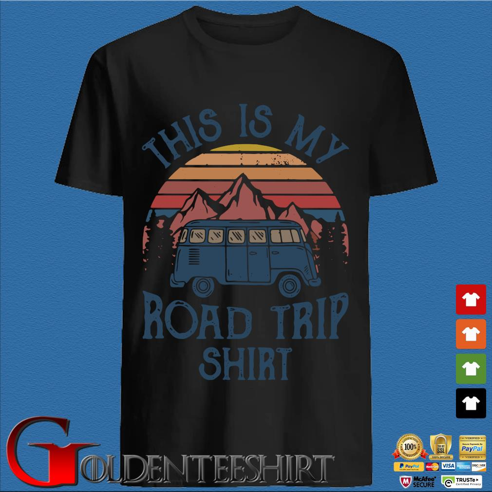 This is my road trip car camping vintage shirt