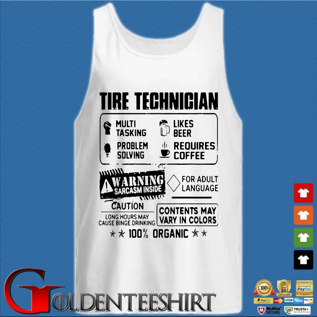 Tire Technician Multi Tasking Likes Beer Problem Solving Requires Coffee Shirt Tank top trắng