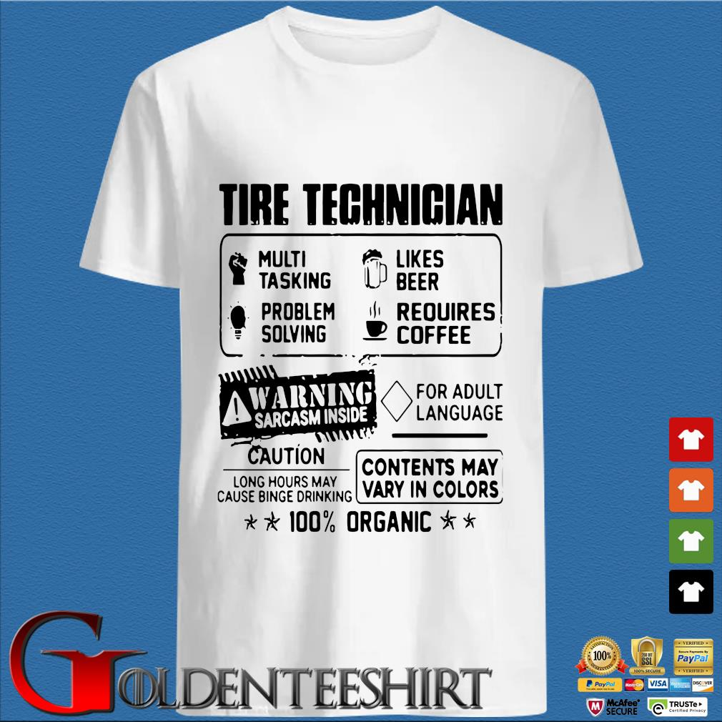 Tire Technician Multi Tasking Likes Beer Problem Solving Requires Coffee Shirt