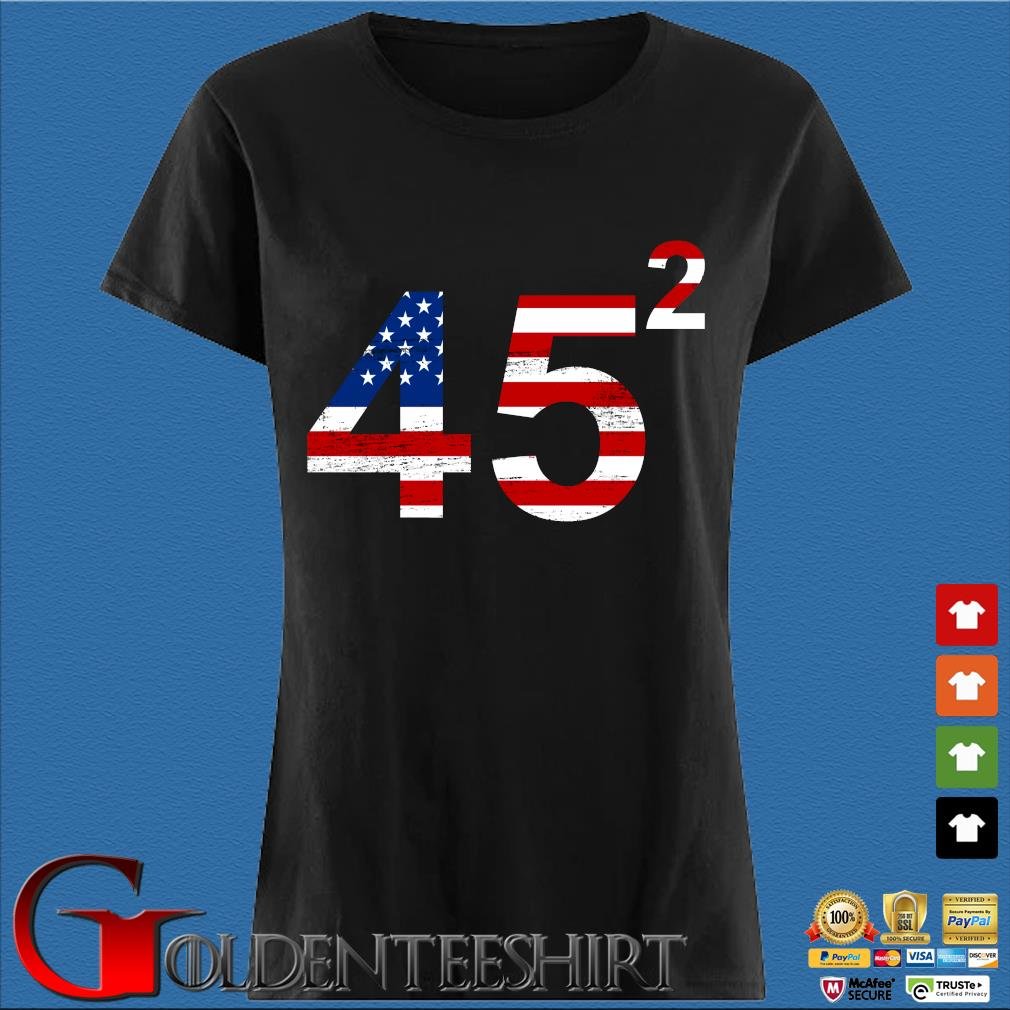 Trump 45 square American flag s Den Ladies
