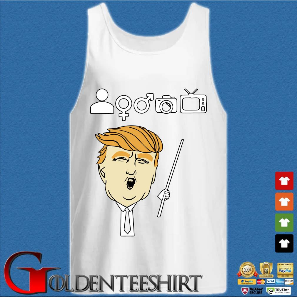 Trump person woman man camera TV teacher s Tank top trắng