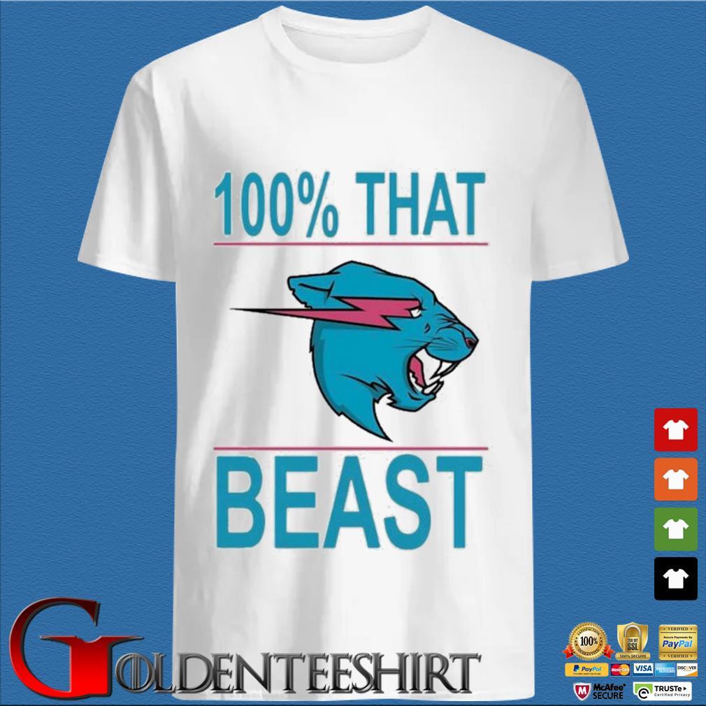 100% That Beast Mr Beast Shirt