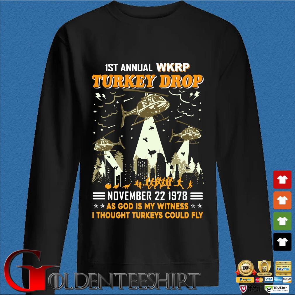 1St Annual WKRP Turkey Drop november 22 1978 as god is my witness I thought Turkeys could fly s Den Sweater