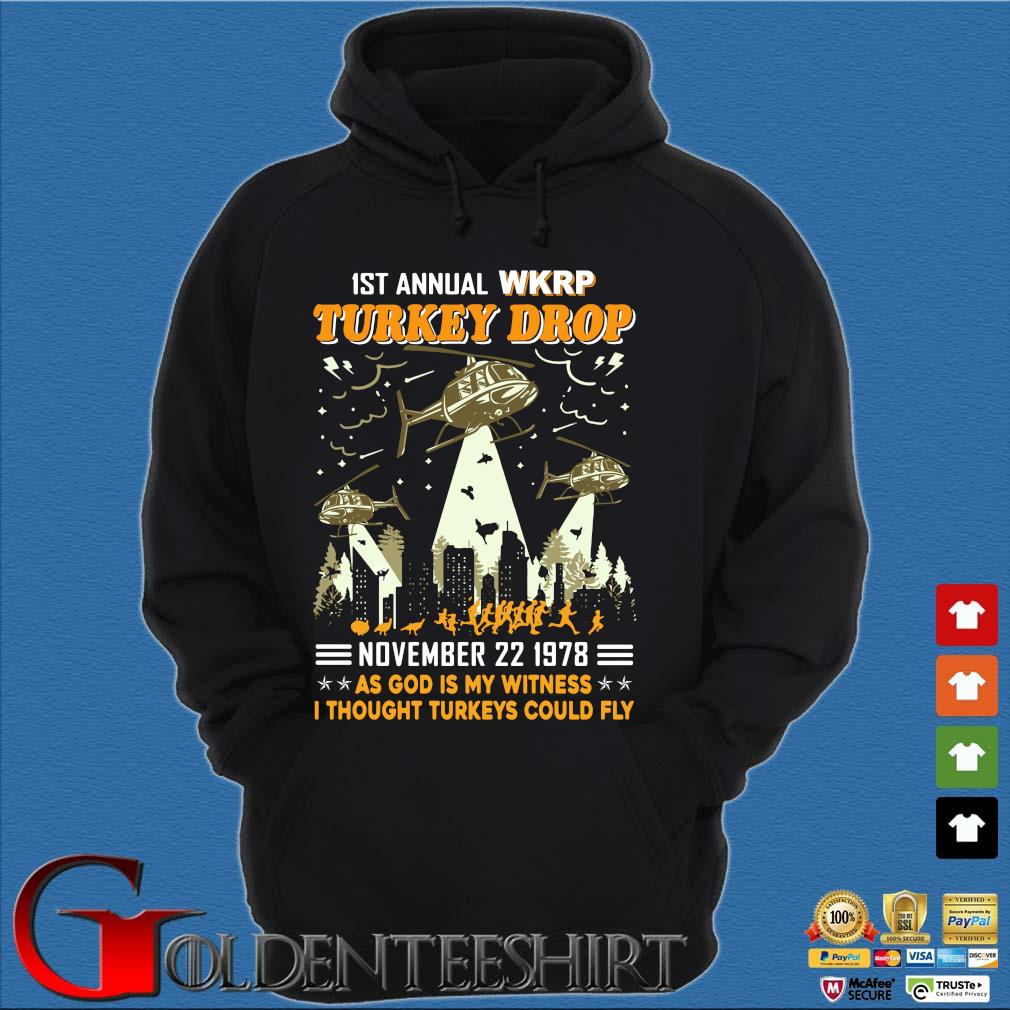 1St Annual WKRP Turkey Drop november 22 1978 as god is my witness I thought Turkeys could fly s Hoodie đen